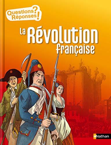 La Révolution française - Questions/Réponses - doc dès 10 ans