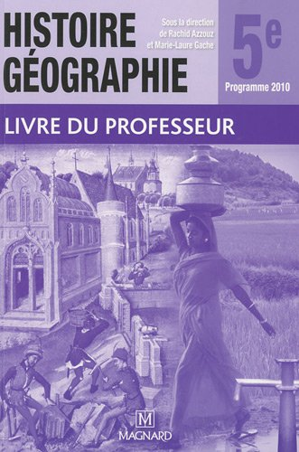 Histoire géographie 5e : Livre du professeur