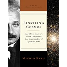 Einstein's Cosmos: How Albert Einstein's Vision Transformed Our Understanding of Space and Time (Great Discoveries)