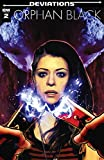 Orphan Black: Deviations #2 (of 6)