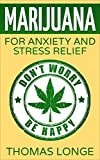 Image de Marijuana: for Anxiety and Stress Relief (Marijuana,Marijuana for anxiety,Marijuana for st