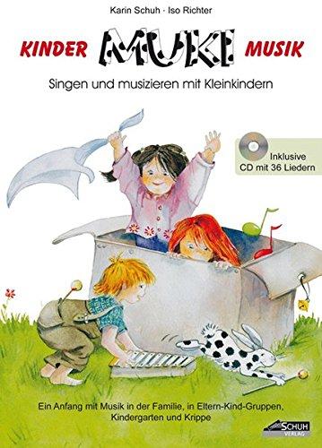 Preisvergleich Produktbild MUKI - Das Kinder- und Familienbuch (inkl. Audio CD): Singen und musizieren mit Kleinkindern (Kinder . MUKI . Musik)