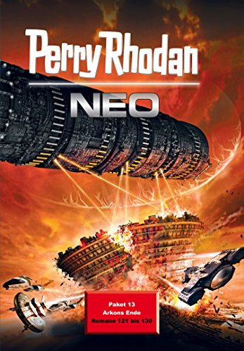 Perry Rhodan Neo Paket 13: Perry Rhodan Neo Romane 121 bis 130 (Das Gesamte Paket)