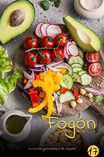 Fogón: Cuentos de cocina edicion 17 por Fogón Magazine