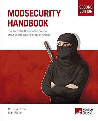 ModSecurity Handbook, Second Edition por Christian Folini