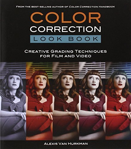 Color Correction Look Book: Creative Grading Techniques for Film and Video (Digital Video & Audio Editing Courses) by Alexis Van Hurkman (2013-12-17)