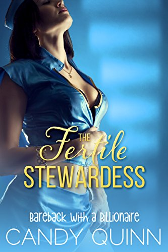 The Fertile Stewardess: Mile High with a Billionaire (English Edition) Stewardess Mile High Club