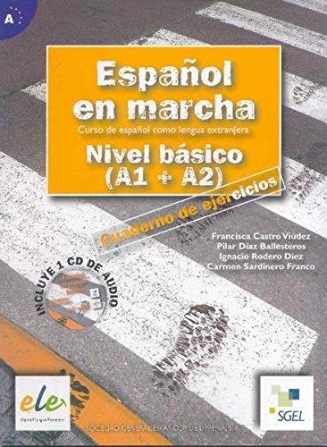 Español en marcha. Nivel basico A1-A2. Cuaderno de ejercicios. Per le scuole superiori. Con CD Audio: Nuevo Español en marcha Básico ejercicios +  CD (Espanol en Marcha)
