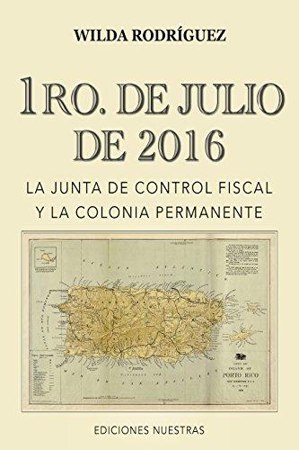 1RO. DE JULIO DE 2016:: La Junta de Control Fiscal y la Colonia Permanente