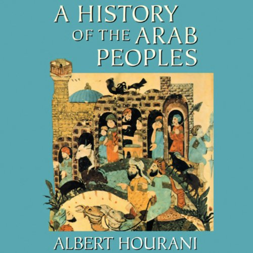 A History of the Arab Peoples  Audiolibri