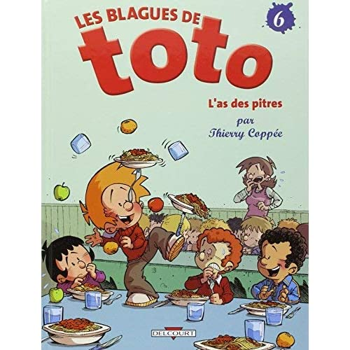 Les Blagues de Toto, Tome 6 (French Edition) by THIERRY COPPEE(2008-05-16)