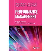 Performance Management: Controllo di gestione: modelli e strumenti per competere oggi (Italian Edition)