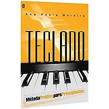 Metodo Pratico De Teclado - Principiante (Em Portuguese do Brasil)