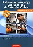 Image de Environnement économique, juridique et social de l'entreprise hôtelière 2de professionnelle : Baccalauréat professionnel Hôtellerie-Res