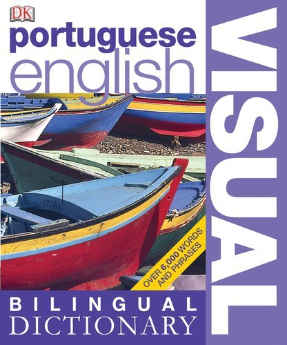Portuguese??? English Visual Bilingual Dictionary (DK Visual Dictionaries) by DK Publishing (2010-04-19)