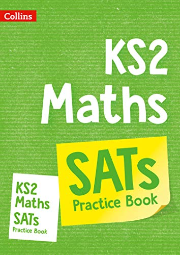 KS2 Maths SATs Practice Workbook: for the 2020 tests (Collins KS2 SATs Practice)