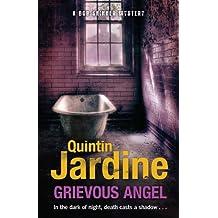 Grievous Angel (Bob Skinner series, Book 21): A gritty past case for Edinburgh's toughest cop (Bob Skinner Mysteries)