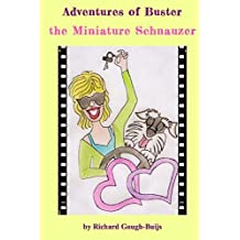 Adventures of Buster the Miniature Schnauzer