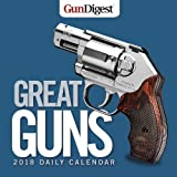 Gun Digest Great Guns 2018 Daily Calendar