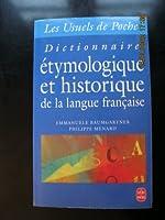 Dictionnaire étymologique et historique de la langue française de Jean-François Ménard