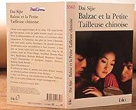 Balzac et la petite tailleuse chinoise par Dai Sijie