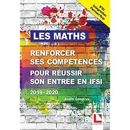 Les maths, renforcer ses compétences pour réussir son entrée en IFSI via Parcoursup 2019-2020