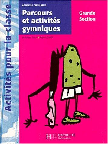 Parcours et activités gymniques en grande section par Quéva, Sacy