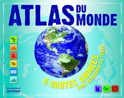 Atlas du monde : 5 cartes animées pour découvrir la Terre de Green. Jen (2013) Broché