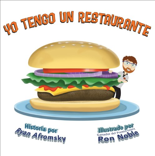 Yo Tengo Un Restaurante por Ryan Afromsky