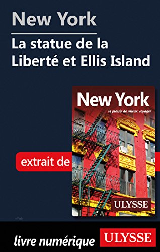 Descargar Libro New York - La statue de la Liberté et Ellis Island de Collectif