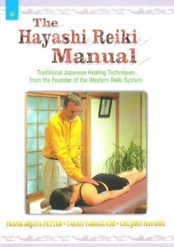 The Hayashi Reiki Manual: Traditional Healing Techniques of the Western Reiki System by Frank Arjava Petter (2005-09-30)