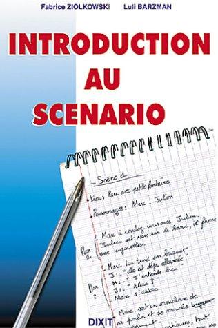 Introduction au scénario par Fabrice Ziolkowski, Luli Barzman