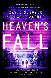 Heaven's Fall: The dramatic conclusion to this heart-racing near-future trilogy by Michael Cassutt (2013-08-15)