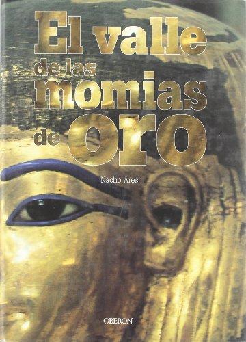 El valle de las momias de oro/ The Valley of Golden Mummies por Nacho Ares