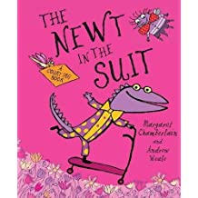 One Newt in a Suit: Written by Andrew Weale, 2010 Edition, Publisher: Hodder Children's Books [Hardcover]