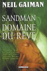 Sandman, Tome 3 : Domaine du rêve