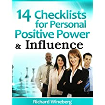 14 Checklists for Positive Personal Power and Influence
