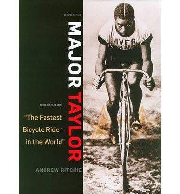 [ Major Taylor: The Fastest Bicycle Rider In The World (Updtd Exp & Illus) - Greenlight ] By Ritchie, Andrew (Author) [ Oct - 2009 ] [ Hardcover ]
