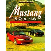 Mustang 5.0 and 4.6: 1979-1998 (Motorbooks International Muscle Car Color History)