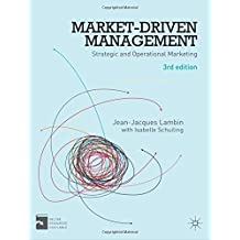 Market-Driven Management: Strategic and Operational Marketing by Jean-Jacques Lambin (2012-08-21)