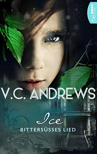 Ice: Bittersüßes Lied (Shooting Stars 2) von [Andrews, V.C.]