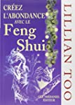 Cr�er l'abondance avec le Feng shui