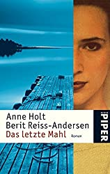 Das letzte Mahl. by Anne Holt (2004-11-30)