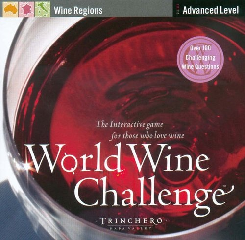 World Wine Challenge: Wine Regions: Advanced Level: The Interactive Game For Those Who Love Wine -