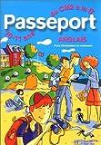 Passeport - Anglais, du CM2 à la 6e - 10-11 ans