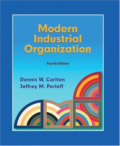 Modern Industrial Organization (Addison-Wesley Series in Economics)