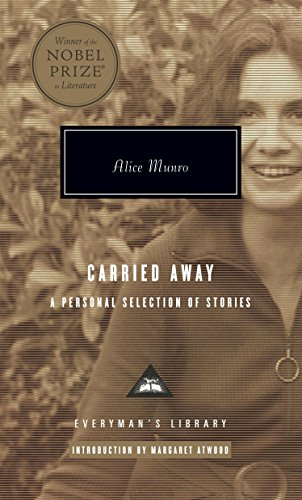 Carried Away: A Selection of Stories (Everyman's Library) por Alice Munro