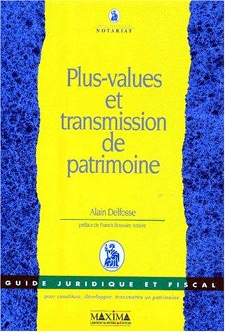 Plus- values et transmission de patrimoine