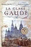 La clave Gaudí (BEST SELLER)