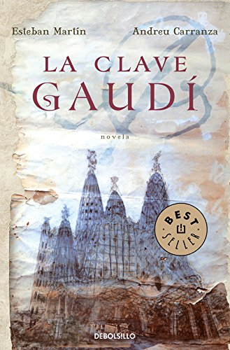 La clave Gaudí por Andreu Carranza